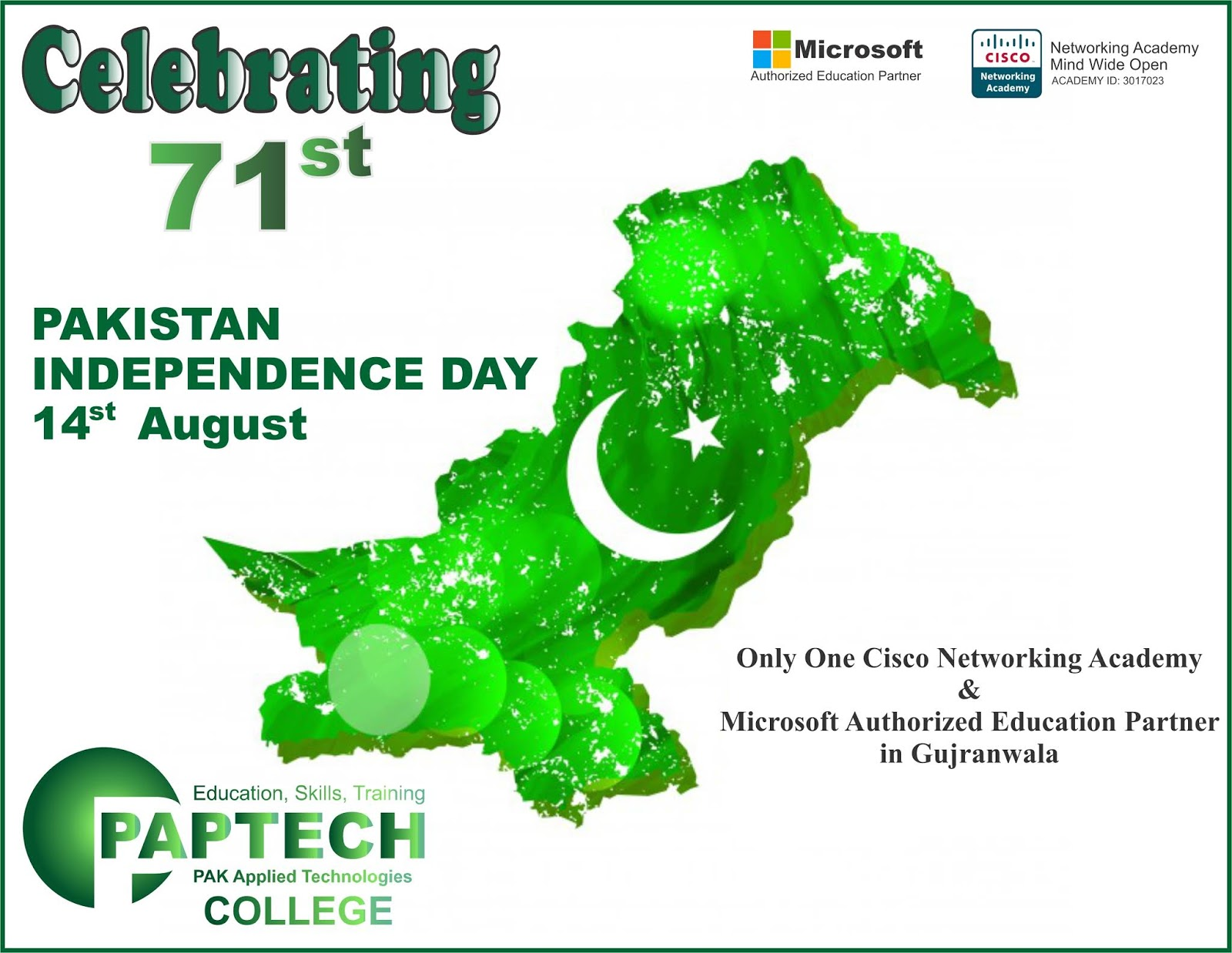 14 August 2018 Celebrating 71st Pakistan Independence Day