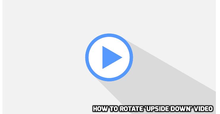 Cara putar video kebalik