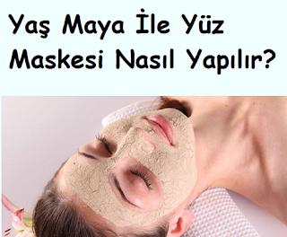 Yaş Maya İle Yüz Maskesi Nasıl Yapılır