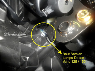 Cara Menyetel Sorot Lampu Utama Honda Vario 150 dan Honda Vario125