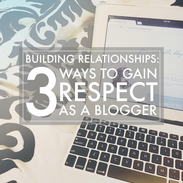 Gain Respect as a Blogger