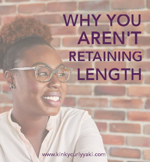 Why You Aren't Retaining Length