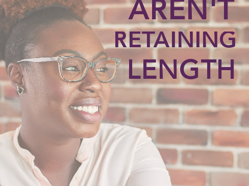 Natural Hair & Length Retention