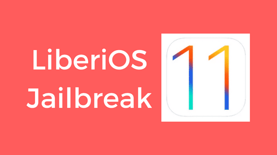 LiberiOS 11 0 1 jailbreak released here's what's new - Redsn0w