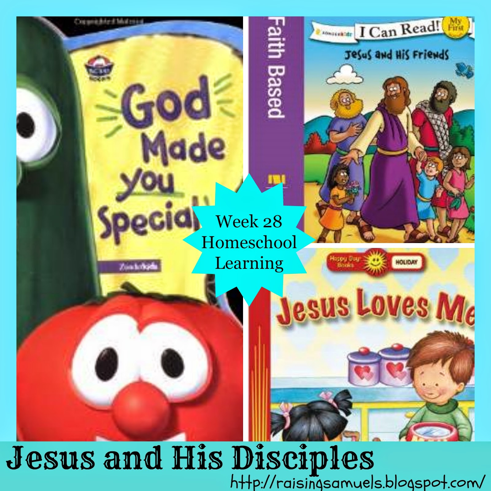Jesus and His Disciples (Week 28 Homeschool Learning)