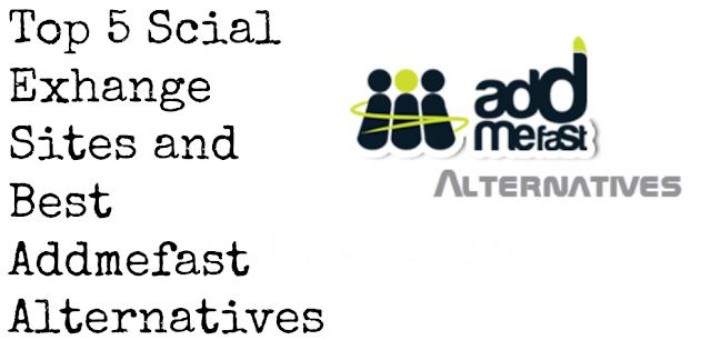 top-5-social-exchange-sites-and-best-addmefast-alternatives