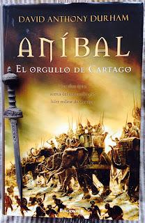 Portada del libro Aníbal. El orgullo de Cartago, de David Anthony Durham