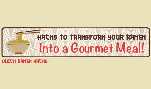 How to Transform Ramen into a Gourmet Meal