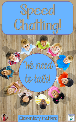 Speed Chatting: some children just need to talk, and here's a chance to let them talk without wasting class time. Perfect for Morning Meeting!