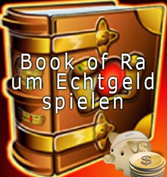 Book Of Ra Um Echtgeld