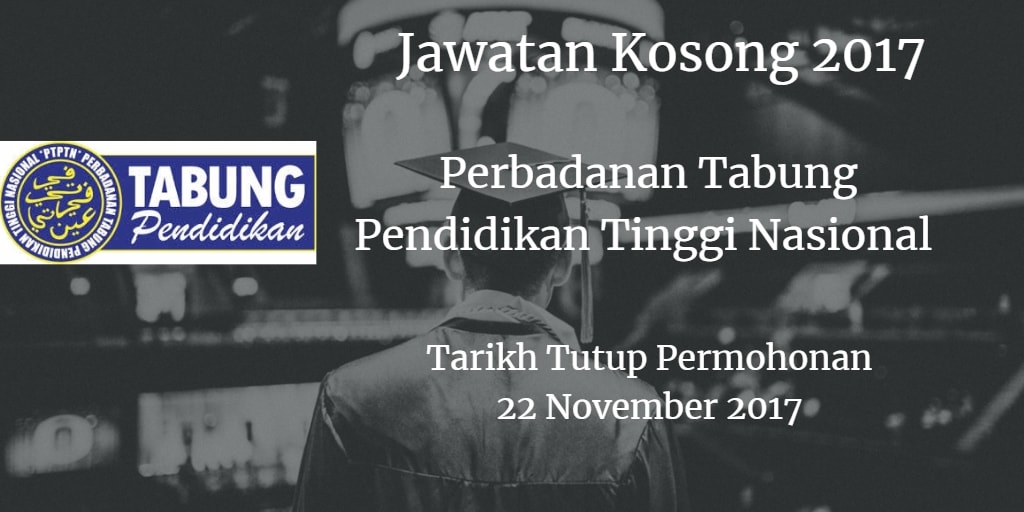 Jawatan Kosong PTPTN 30 November 2017