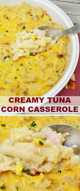 Quick, easy and delicious Creamy Tuna Corn Casserole - perfect dinner !