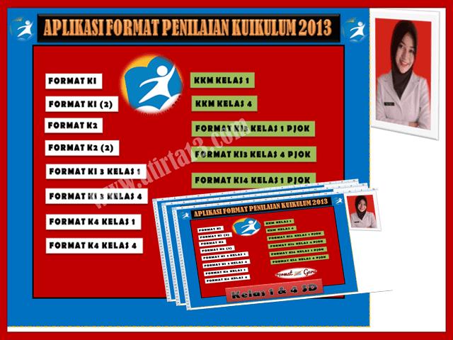 Format Aplikasi Penilaian Kurikulum 2013 Kelas 1 & 4 SD Revisi Terbaru