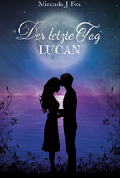 Der letzte Tag 01. Lucan
