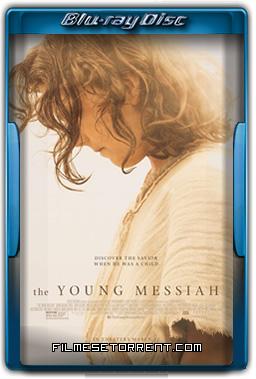 O Jovem Messias 2016 720p e 1080p BluRay Dual Áudio