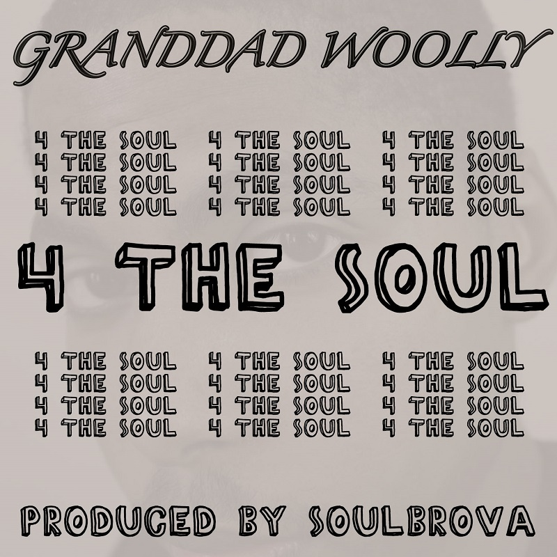 Granddad Woolly - 4 The Soul