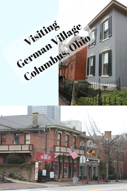 Visiting German Village Columbus, Ohio