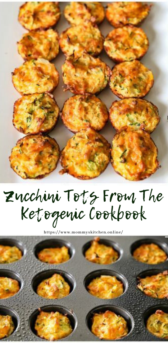 Zucchini Tots From The Ketogenic Cookbook #healthy #recipe