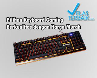 Harga Keyboard Gaming Murah Terbaik 2018