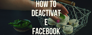 how to deactivate facebook
