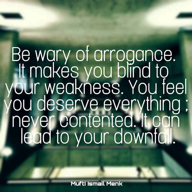 Arrogance Weakness Inspirational Quotes