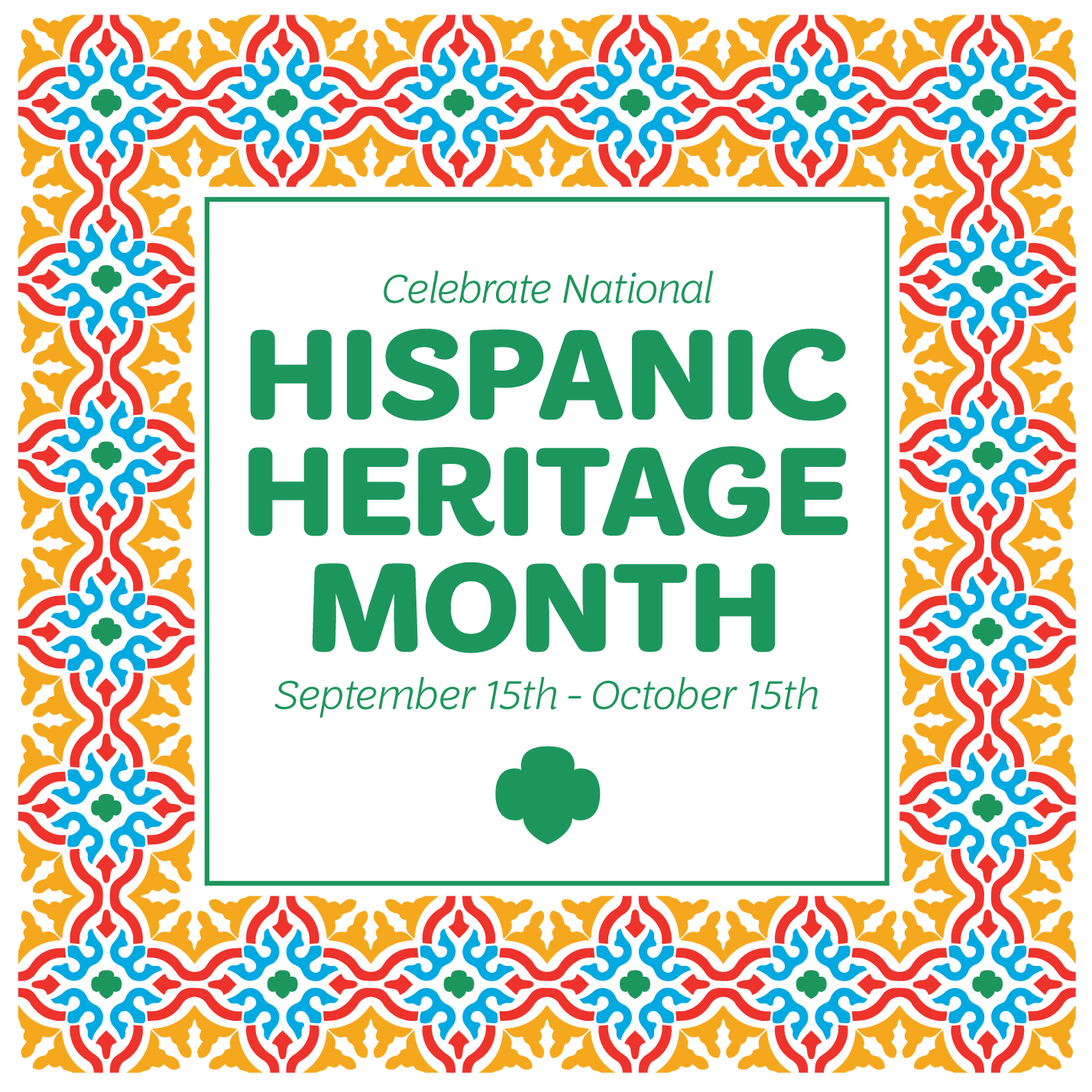 Celebrate Hispanic Heritage Month Like A Girl Scout