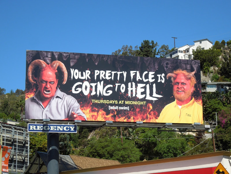 Your Pretty Face Going Hell Adult Swim billboard