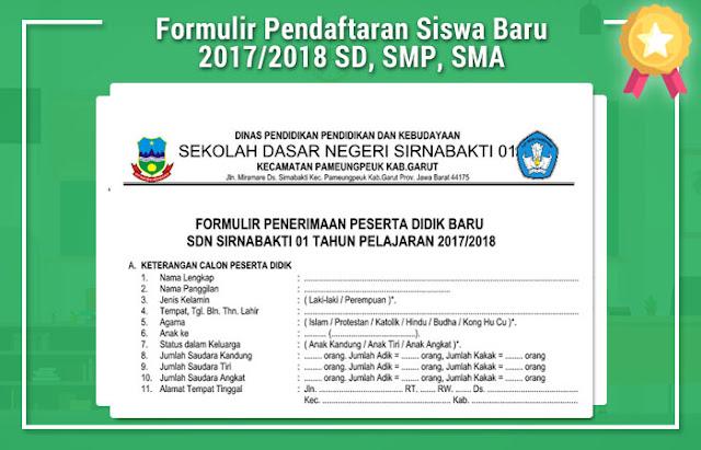 Formulir Pendaftaran Siswa Baru 2017/2018 SD, SMP, SMA