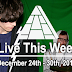 Live This Week: December 24th - 30th, 2017