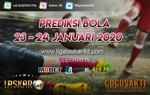 PREDIKSI BOLA JITU TANGGAL 23 – 24 JANUARI 2020