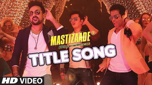 Mastizaade (Title Song) (2016)