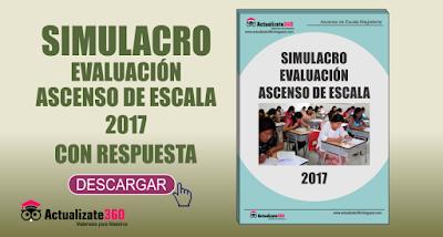 SIMULACRO EVALUACIÓN ASCENSO DE ESCALA 2017