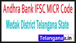 Andhra Bank IFSC MICR Code Medak District Telangana State