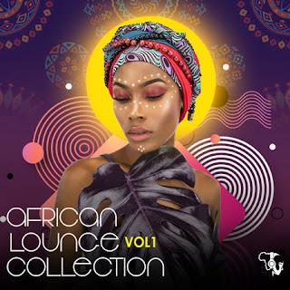 Various Artists - African Lounge Collection Vol. 1