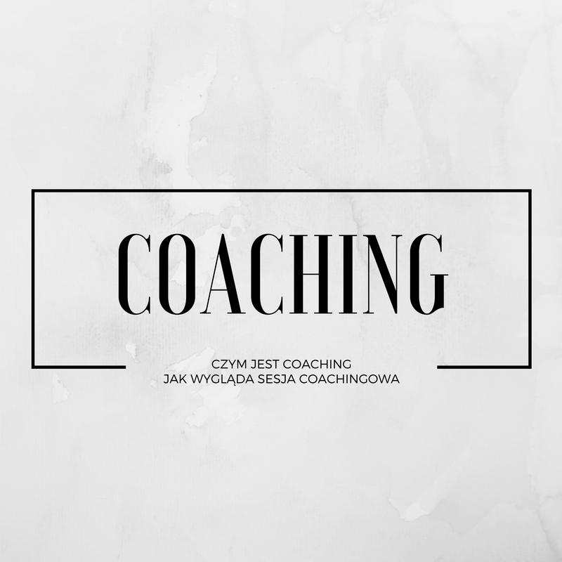 Coaching – czym jest, czym NIE jest, jak wygląda sesja coachingowa