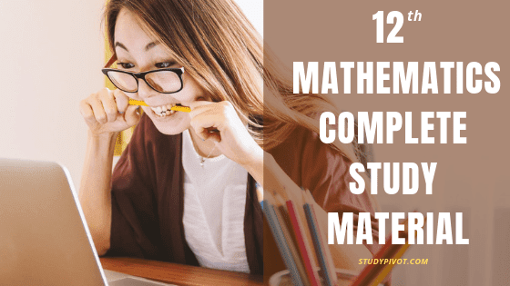 12th Mathematics complete study material free download