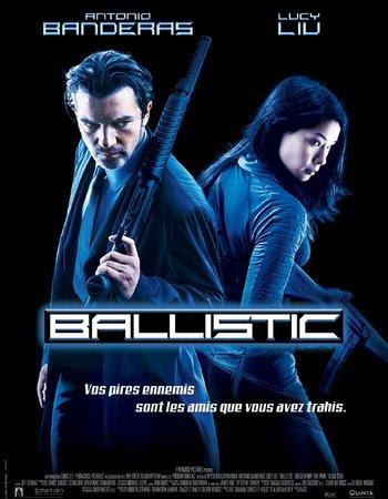 Ballistic: Ecks vs. Sever (2002) Dual Audio Hindi 480p HDRip