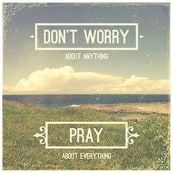 Dont Worry Pray