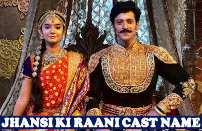 Jhansi Ki Rani Cast Name, Colors TV Serial, Crew, Story, Timing, Wiki, Image, Start Date, Genre