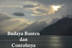10+ Budaya Banten dan Contoh Lengkapnya