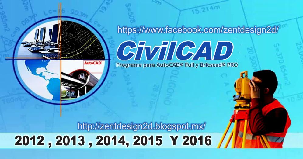 CIVILCAD - 2012-2016 - 64 / 32 BITS ~ ZENT DESIGN 2D