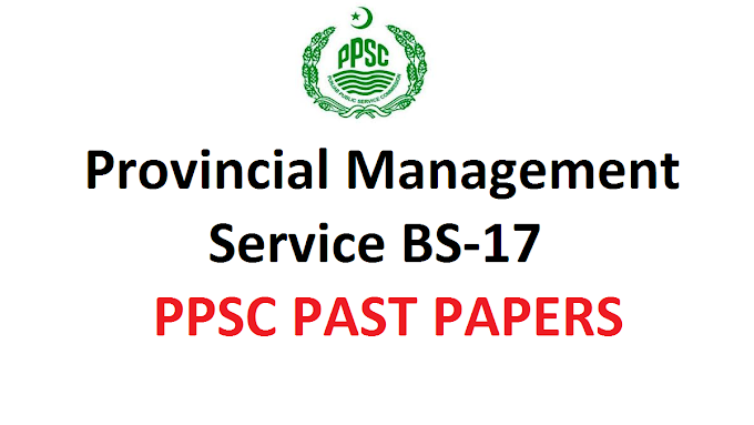 Provincial Management Service BS-17 Past Papers 2018