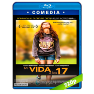 Mi vida a los 17 (2016) BRRip 720p Audio Ingles 5.1 Subtitulada