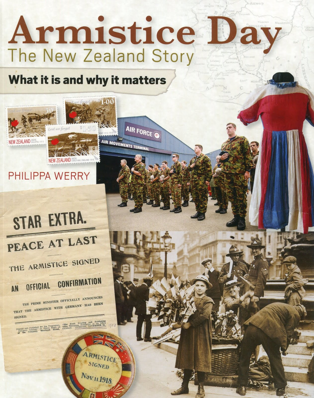 Armistice Day: the New Zealand story by Philippa Werry (New Holland, 2016)