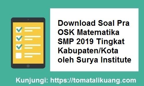 Soal Pra OSK Matematika SMP 2019 Surya Institute, tomatalikuang.com