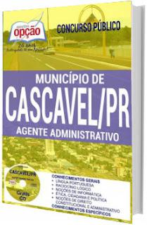 Apostila Prefeitura de Cascavel 2017 - Agente Administrativo