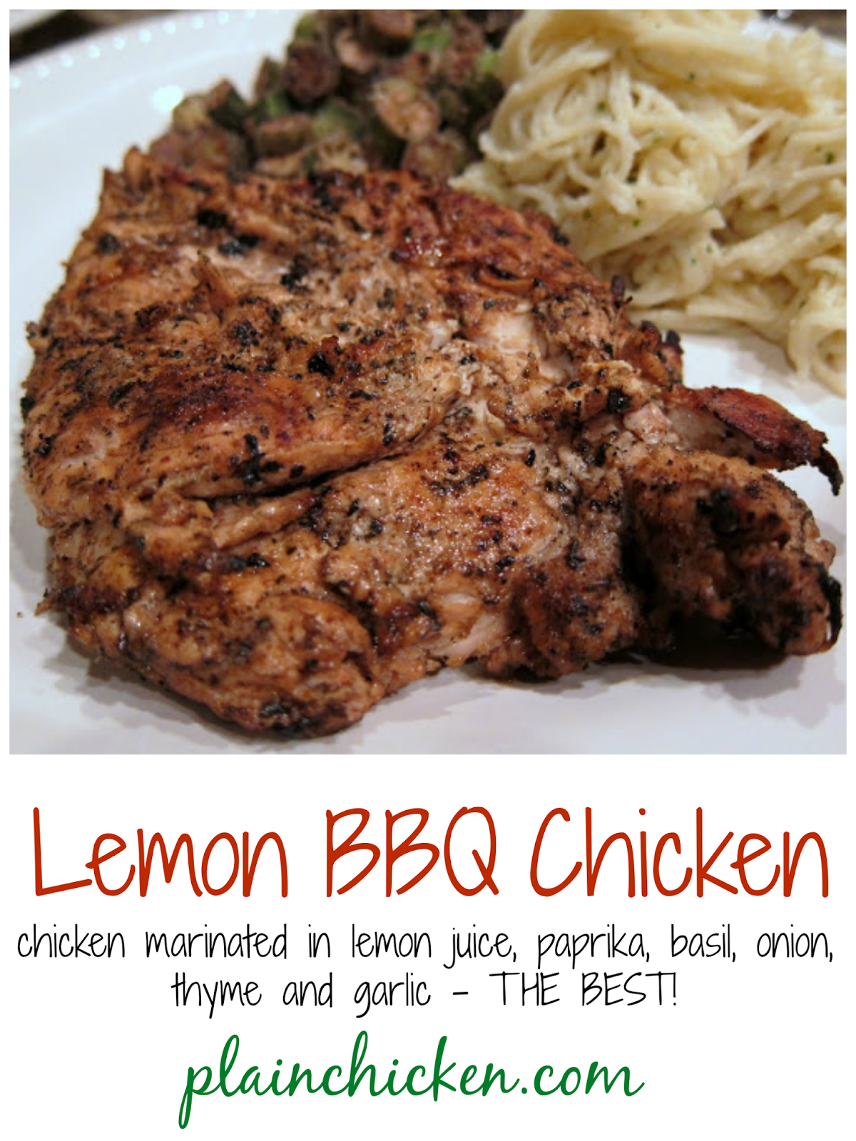 Lemon BBQ Chicken - chicken marinated in oil, lemon juice and spices. Fantastic flavor and never dry! We always double the recipe for leftover chicken. THE BEST grilled chicken recipe!
