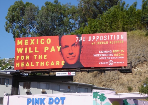 Mexico pay healthcare Opposition Jordan Klepper billboard
