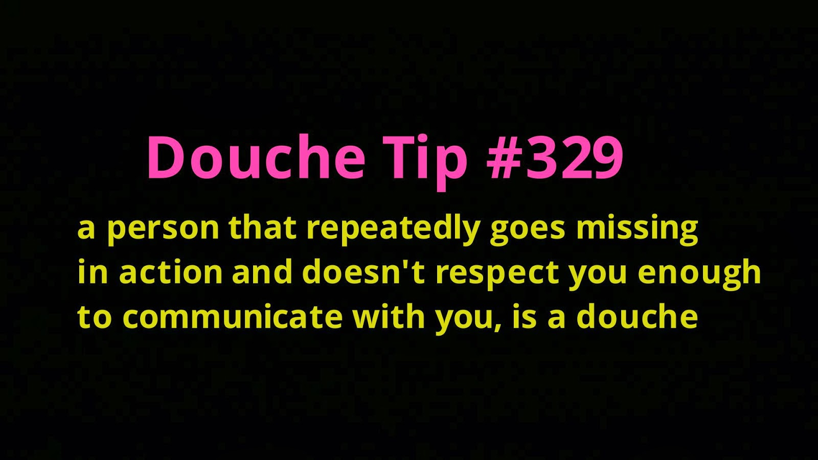 Disappearing Act Douche I Dated That Douche Com