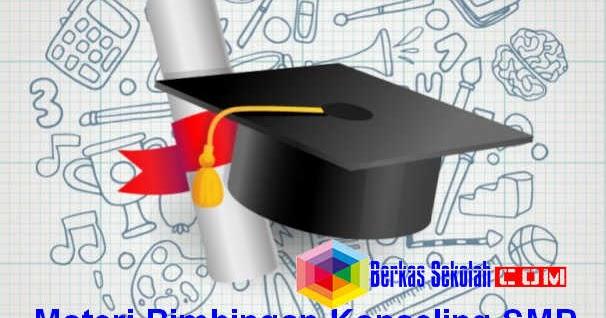 Materi Bimbingan Konseling SMP - Berkas Sekolah